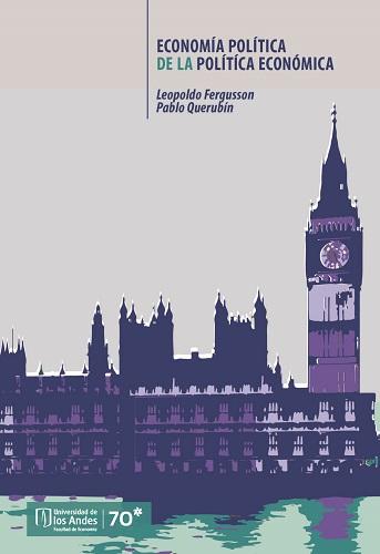 El libro de Fergusson y Querubín será una lectura esencial para estudiantes y otros lectores interesados no sólo en entender problemas como los de Latinoamérica, sino también en cómo trazar una ruta para superarlos.