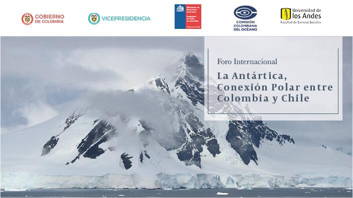La Antártica: conexión polar entre Colombia y Chile