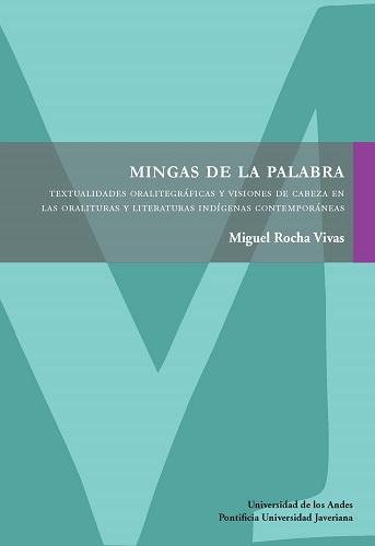 Mingas de la palabra presenta un panorama amplio de la producción literaria de las últimas décadas de autores que se denominan a sí mismos indígenas, en Colombia y en otras regiones del continente, y propone un análisis por medio de dos nociones de lectura: textualidades oralitegráficas y visiones de cabeza