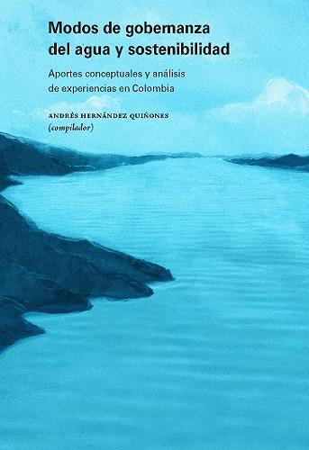 Libro Modos de gobernanza del agua y sostenibilidad