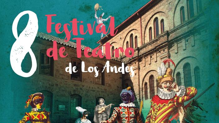 VIII Festival de Teatro de Los Andes