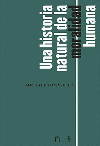 Una historia de la moralidad humana ofrece la explicación más detallada de la evolución de la psicología moral humana.