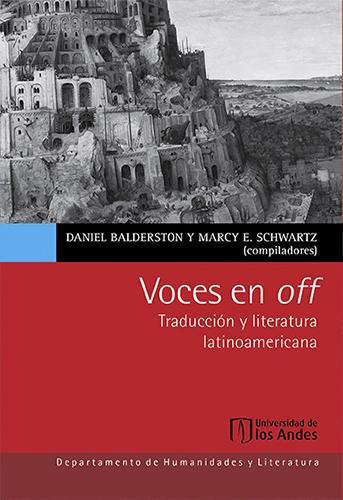 Voces en off sitúa la traducción y sus políticas en el centro de los debates literarios e intelectuales de América Latina en el contexto poscolonial y subraya el papel integral que la traducción ha desempeñado en la evolución de las letras latinoamericanas.