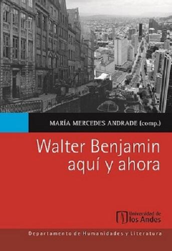 Libro Walter Benjamin aquí y ahora