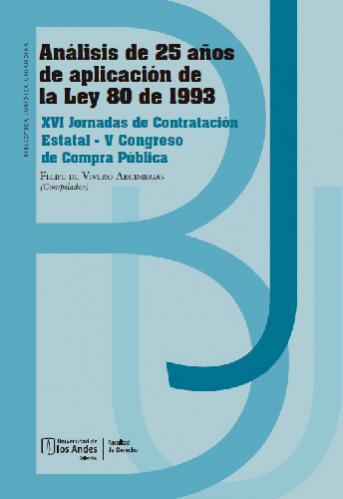 Cubierta del libro Análisis de 25 años de aplicación de la Ley 80 de 1993