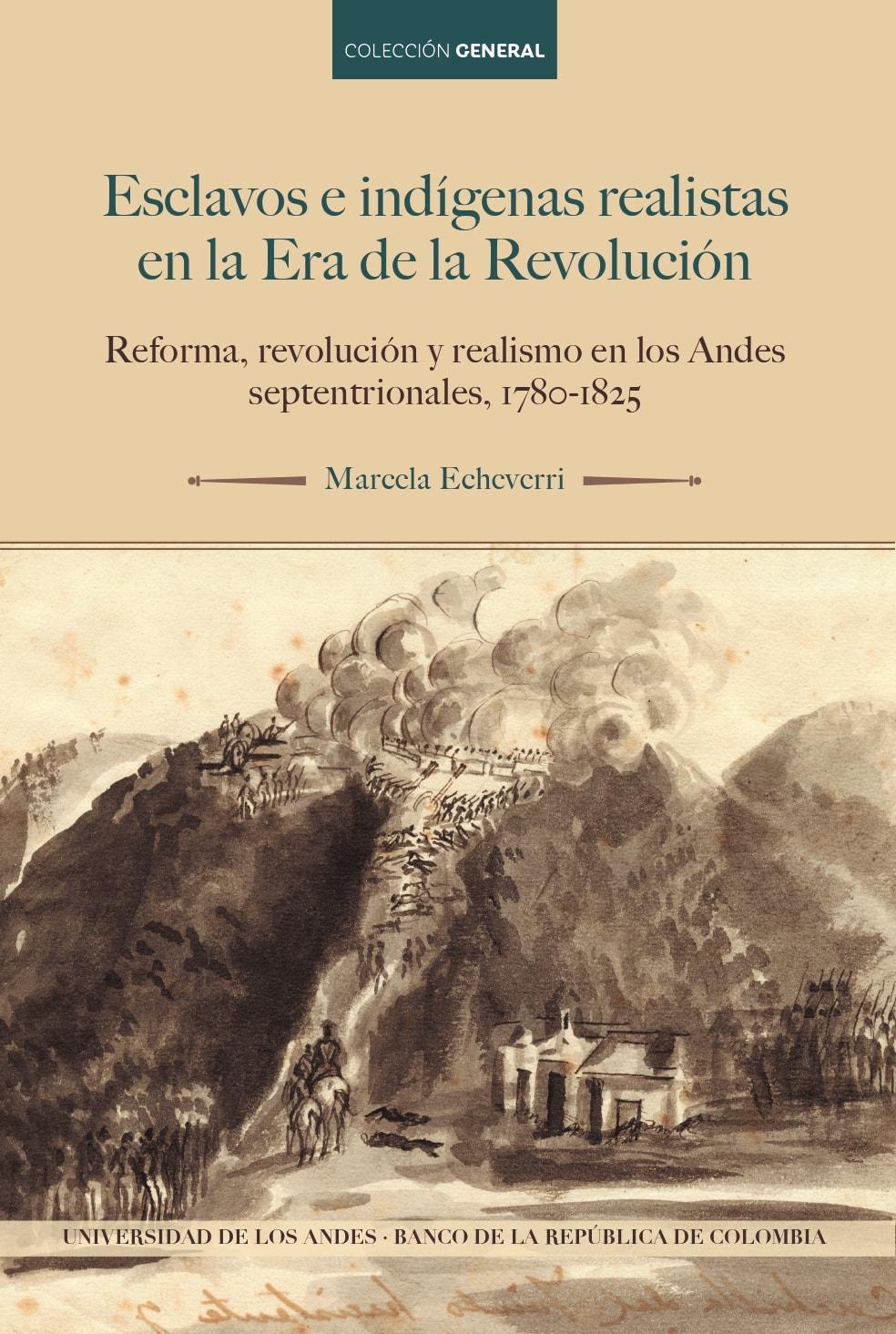 Portada del libro Esclavos e indígenas realistas en la era de la revolución