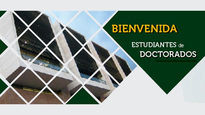 Bienvenida a estudiantes de doctorados 2017-2