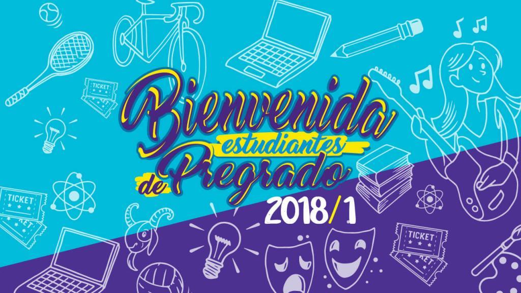 Póster con dibujos de implementos estudiantiles y la frase: Bienvenida a Estudiantes de pregrado 2018 – 1