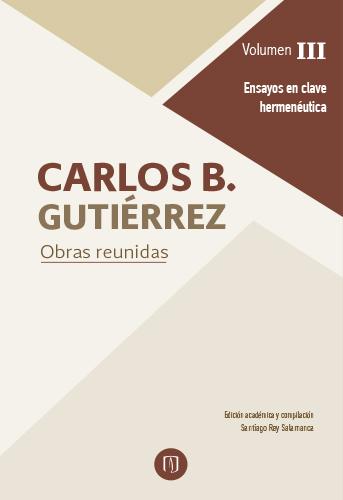Los ensayos compilados en este tercer volumen de las Obras reunidas de Carlos B. Gutiérrez comparten un aire de familia, una sutil pero perceptible cadencia rítmica que entrelaza los diversos temas, autores y preocupaciones que desfilan por sus páginas