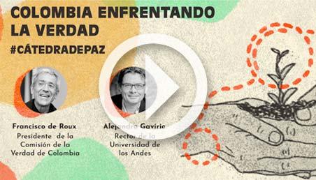 Afiche de la cátedra Colombia enfrentando la verdad