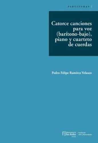 Cubierta Catorce canciones para voz (barítono-bajo), piano y cuarteto de cuerdas