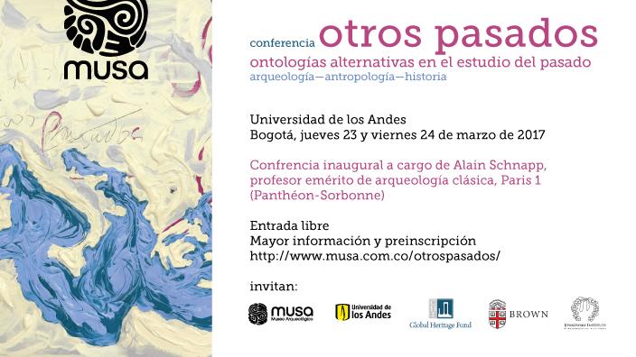 Conferencia Otros pasados, ontologías alternativas en el estudio del pasado