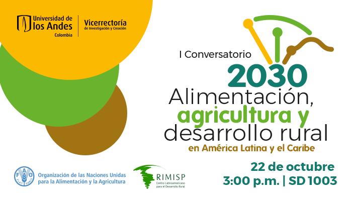 Imagen promocional conversatorio Alimentación, agricultura y desarrollo rural