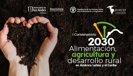 Invitación aI Conversatorio: Alimentación, agricultura y desarrollo rural en América Latina y el Caribe