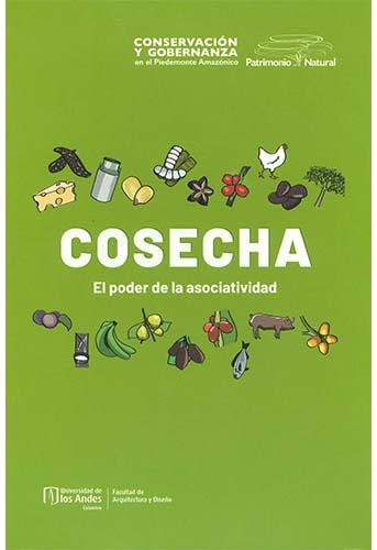 Cubierta del libro Cosecha. El poder de la asociatividad
