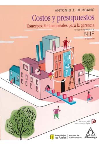 Cubierta del libro Costos y presupuestos. Conceptos fundamentales para la gerencia, incluye el impacto de las NIIF