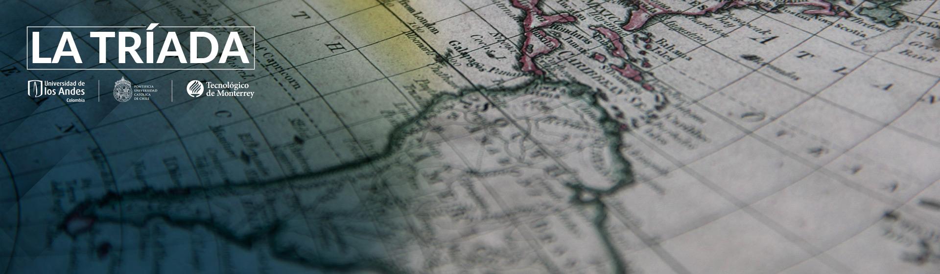 La Tríada: iniciativas para la prosperidad de América Latina