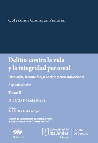 Cubierta del libro Delitos contra la vida y la integridad personal. Tomo II