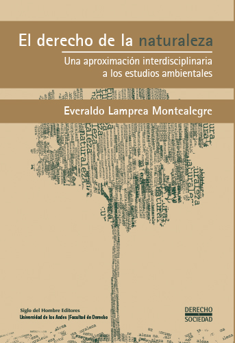 Cubierta del libro El derecho de la naturaleza. Una aproximación interdisciplinaria a los estudios ambientales