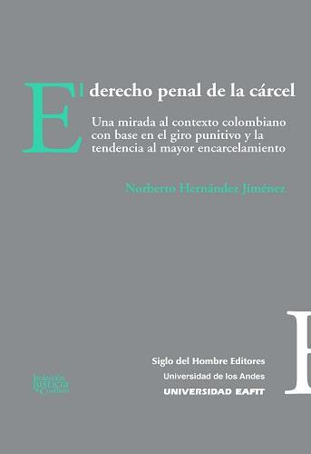 Libro El Derecho Penal de la Cárcel