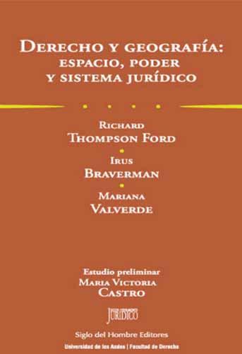 Cubierta del libro Derecho y geografía: espacio, poder y sistema jurídico
