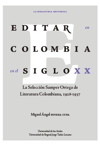 Cubierta del libro Editar en Colombia en el siglo XX