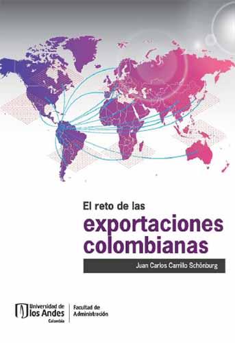 Cubierta del libro El reto de las exportaciones colombianas