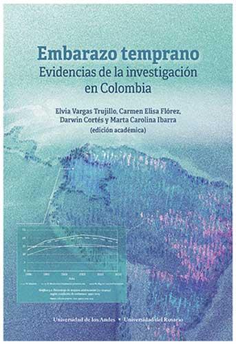 Cubierta del libro Embarazo temprano. Evidencias de la investigación en Colombia