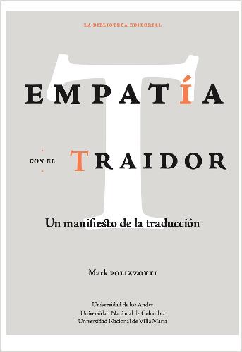 Cubierta del libro Empatía con el traidor. Un manifiesto de la traducción