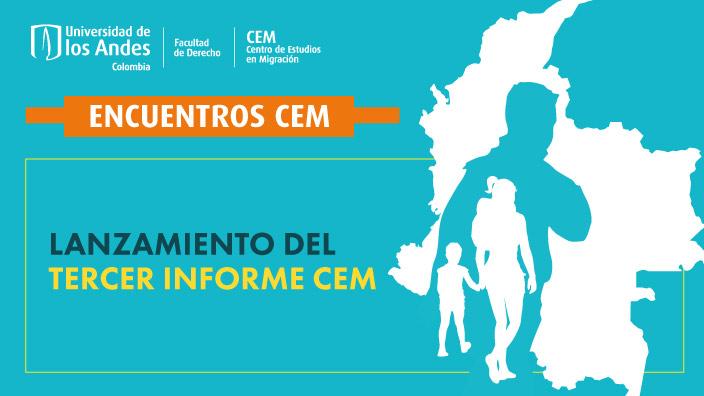 Presentación tercer informe del Centro de Estudios sobre Migraciones