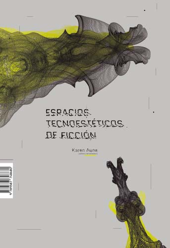 Cubierta del libro Espacios tecnoestéticos de ficción