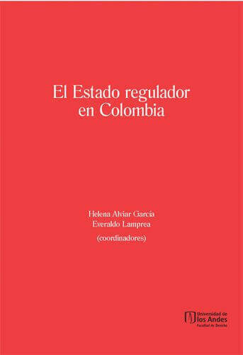 El estado regulador en Colombia