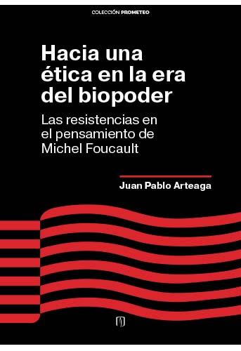 Cubierta del libro Hacia una ética en la era del biopoder
