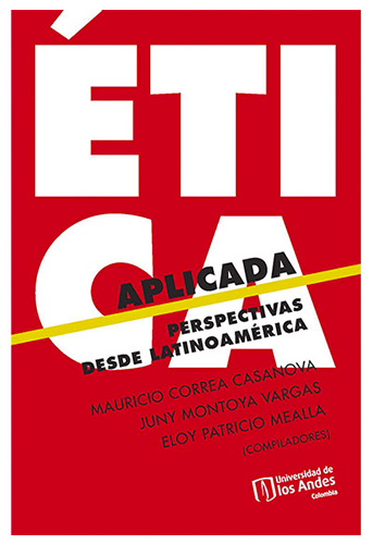 Cubierta del libro Ética aplicada. Perspectivas desde Latinoamérica
