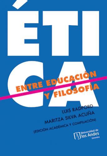 Cubierta del libro Ética: entre educación y filosofía