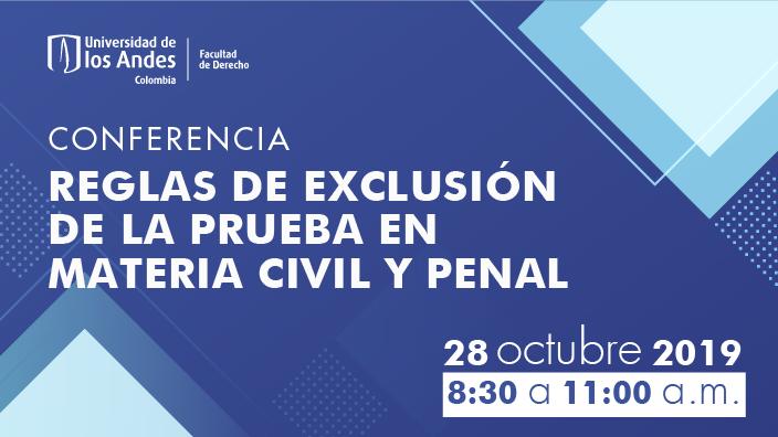 Imagen promocional Reglas de exclusión de la prueba en materia civil y penal