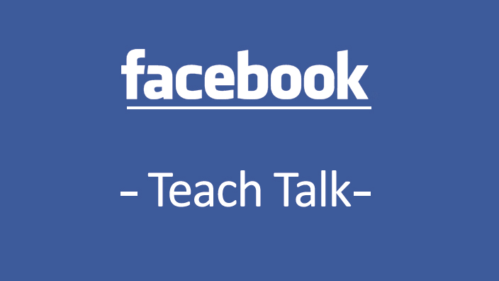 Facebook Teach Talk
