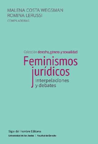 Cubierta del libro Feminismos jurídicos. Interpelaciones y debates