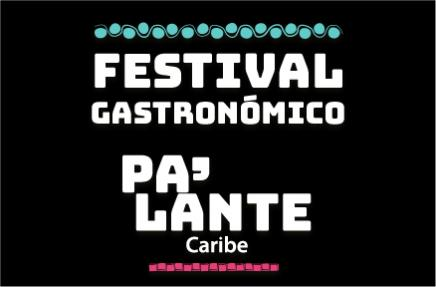 Festival Gastronómico Pa´lante Caribe