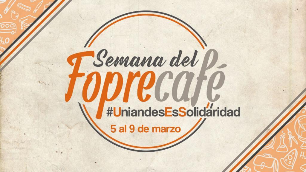 Fopre Café del 5 al 9 de marzo. Apoya al Fondo de Programas Especiales (Fopre). #YoApoyoalFopre