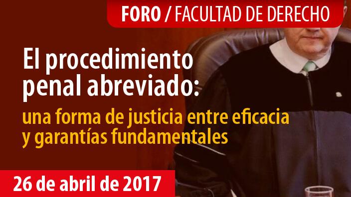 Procedimiento penal abreviado: forma de justicia entre eficacia y garantías fundamentales