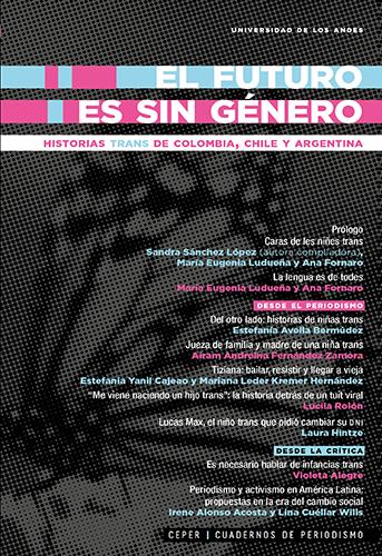 Cubierta del libro El futuro es sin género: historias trans de Colombia, Chile y Argentina