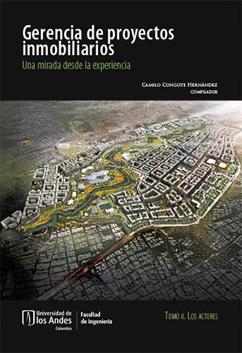 Cubierta del libro Gerencia de proyectos inmobiliarios.Una mirada desde la experiencia.Tomo II. Los actores