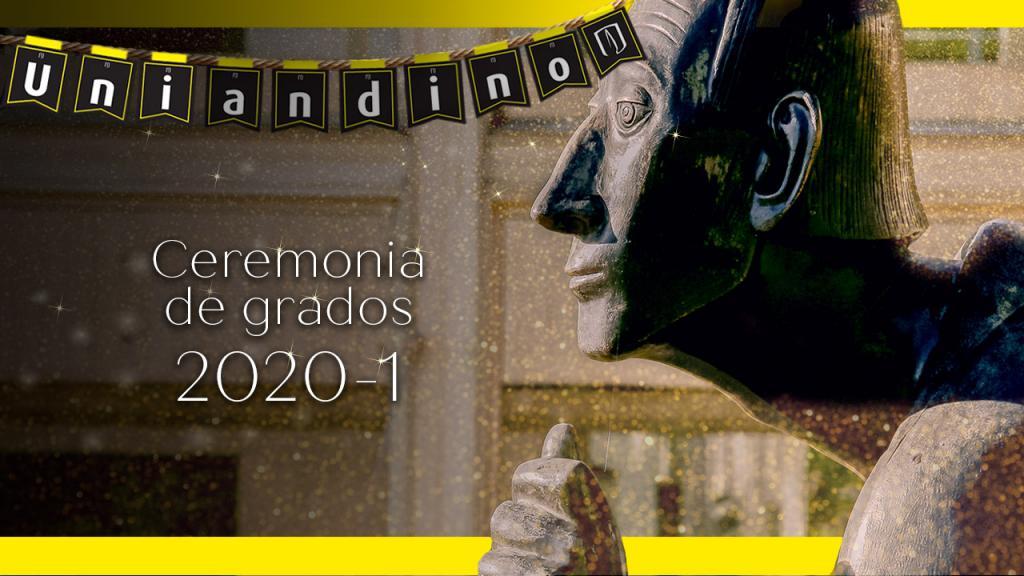 Ceremonia de grados 2020-1