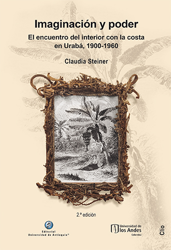 Imaginación y poder logra hacer un aporte significativo a la comprensión del caso de Urabá, su historia y sus conflictos, así como de fenómenos similares en otros territorios en Colombia