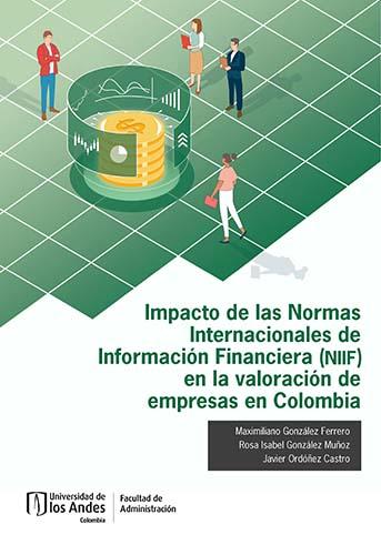 Cubierta del libro Impacto de las Normas Internacionales de Información Financiera (NIIF) en la valoración de empresas en Colombia