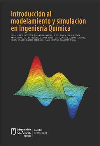 Cubierta del libro Introducción al modelamiento y simulación en Ingeniería Química
