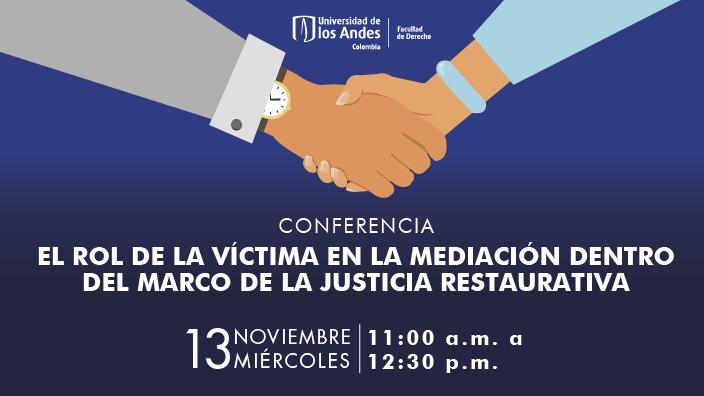 Banner promocional de evento: El rol de la víctima en la mediación dentro del marco de la justicia restaurativa