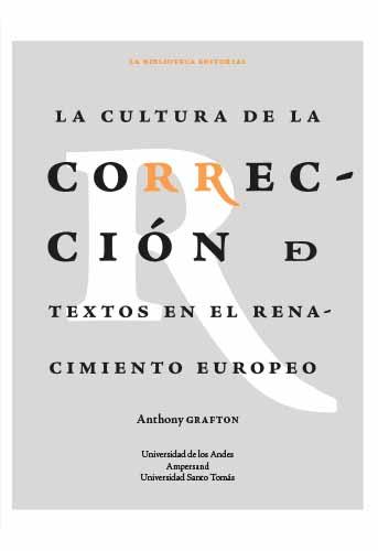Cubierta del libro La cultura de la corrección de textos en el Renacimiento europeo