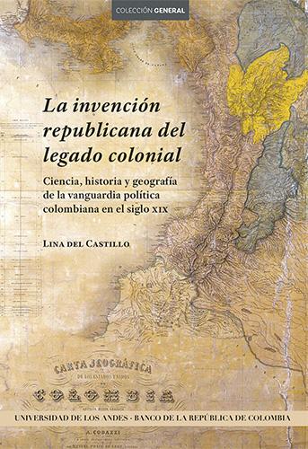 """""""El análisis agudo y provocador de Lina del Castillo en La invención republicana del legado colonial sugiere que el llamado 'legado colonial' de Colombia —citado con tanta frecuencia— es en realidad un constructo del siglo xix que ha sobrevivido a sus creadores originales como un marco de referencia para explicar todo lo que no funciona en la América Latina moderna. Sin duda, este libro propiciará debates académicos necesarios al hacernos cuestionar este legado."""" Nancy P.Appelbaum"""